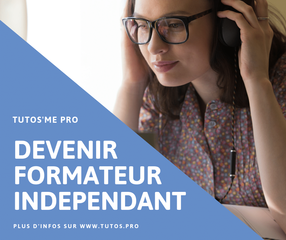 DEVENIR FORMATEUR INDEPENDANT