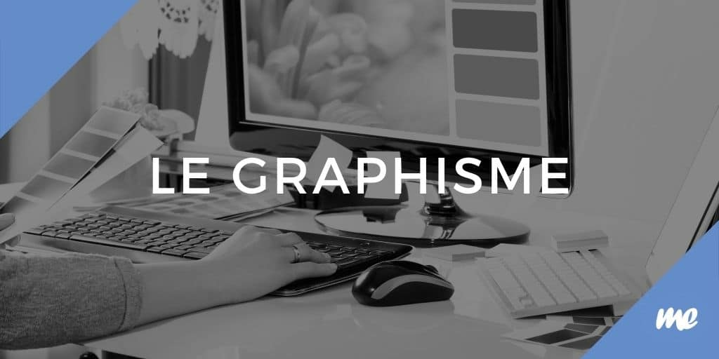 le graphisme