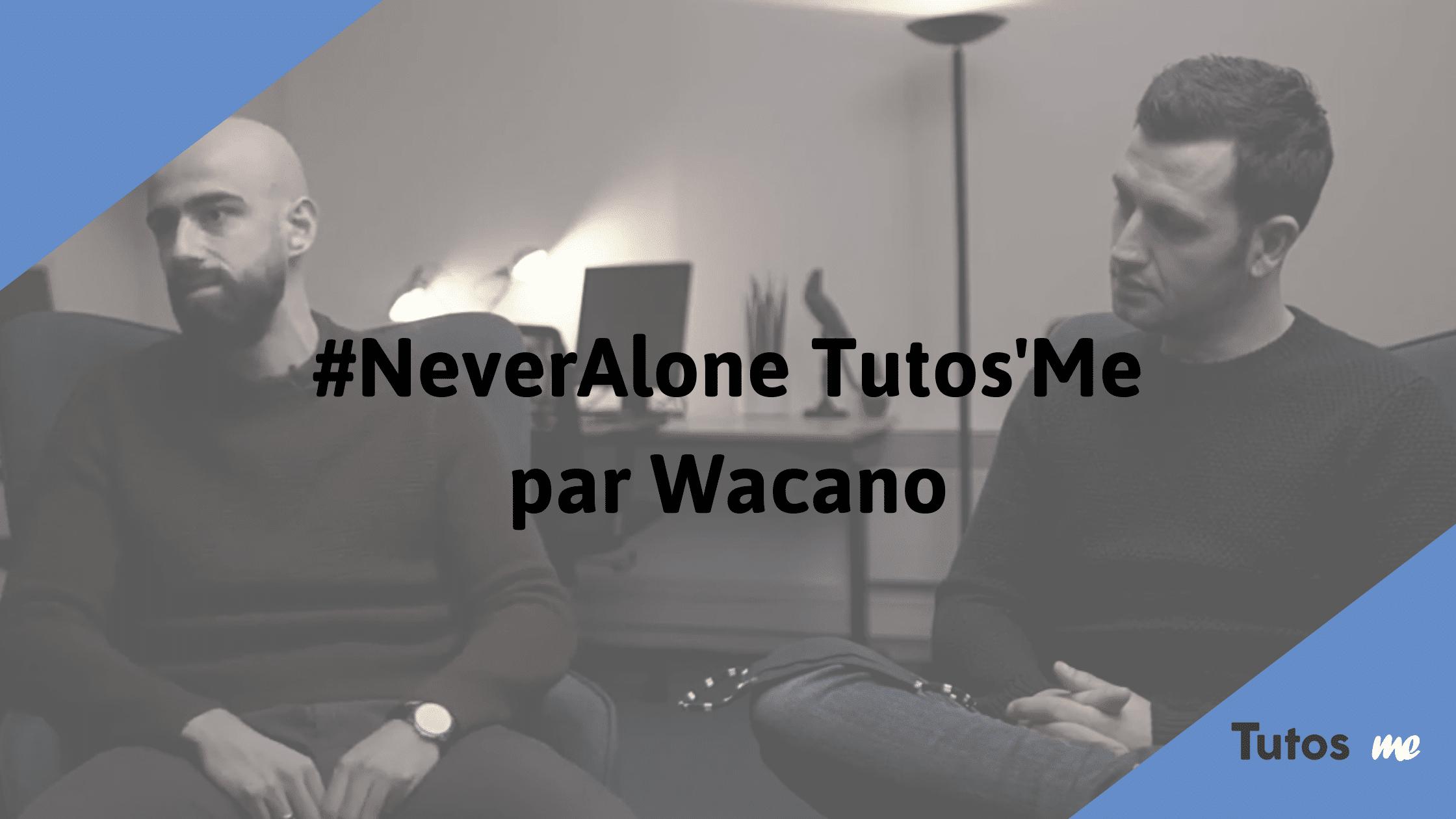 Tutos'Me sur Wacano