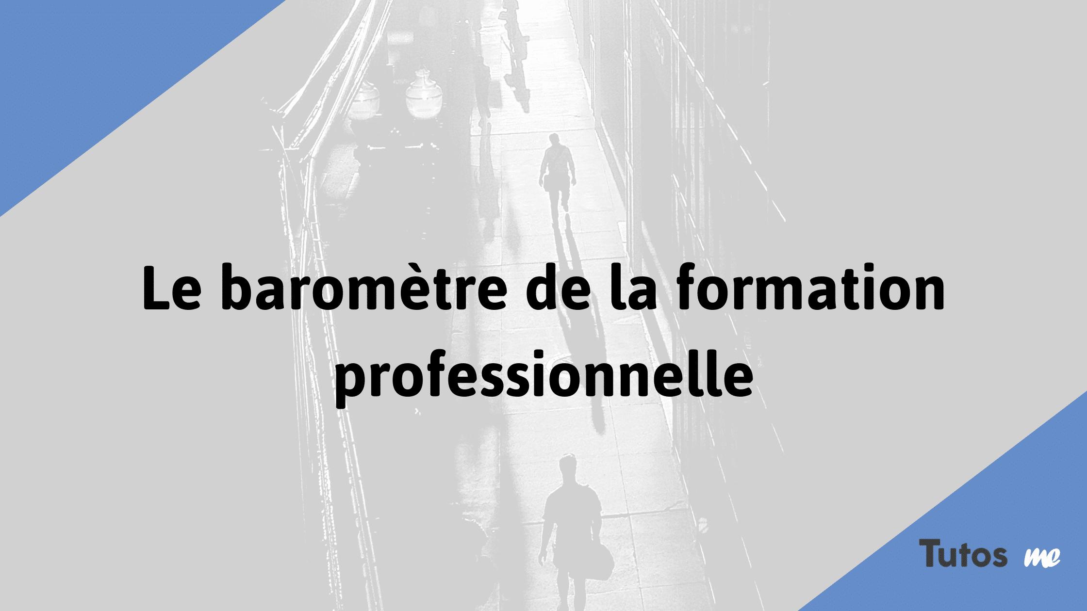 Le baromètre de la formation professionnelle