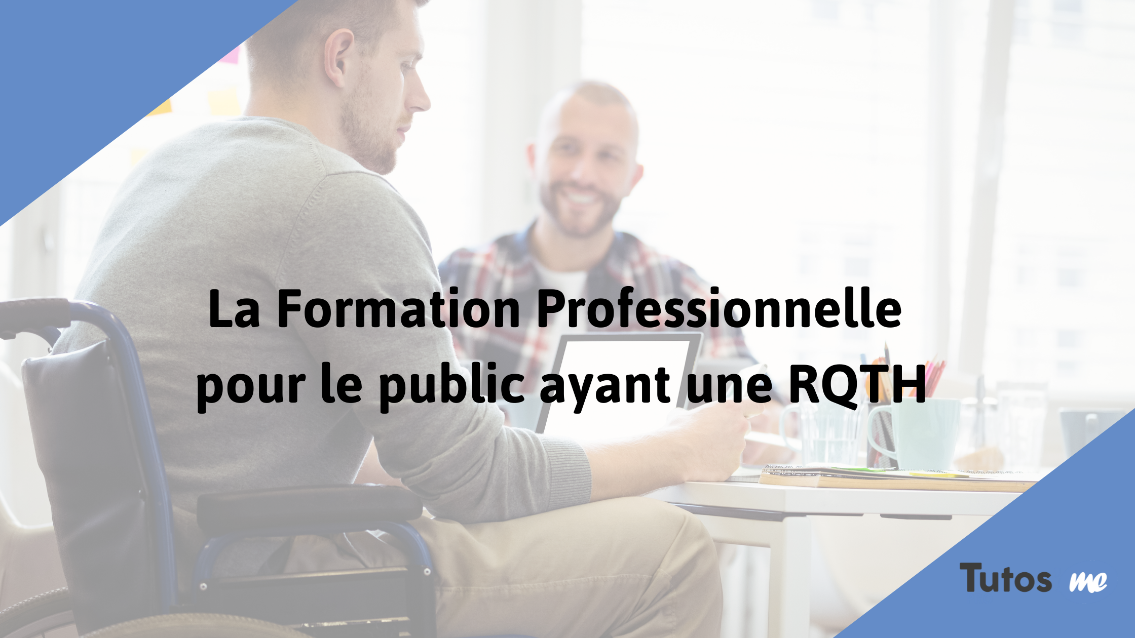 Formation professionnelle RQTH